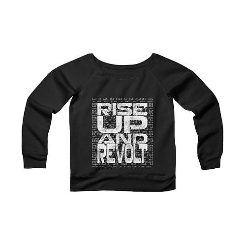 Rise Up & Revolt [2] Women's Wide Neck Sweatshirt