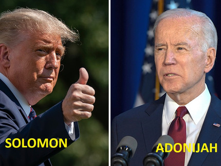 Prophecy on Trump & Biden; I Kings 1, Adonijah Biden