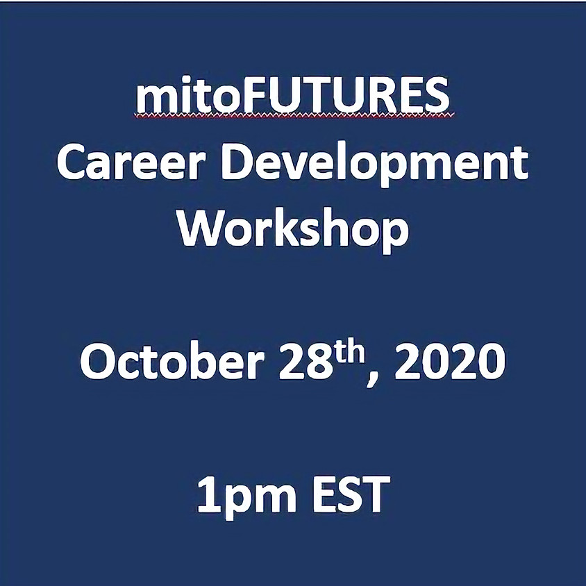 mitoFUTURES Career Development Workshop