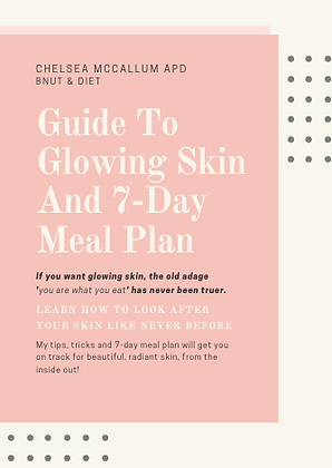 Guide to Glowing Skin & 7-Day Meal Plan