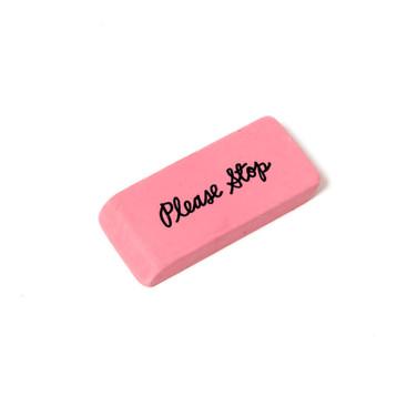 Please Stop Eraser
