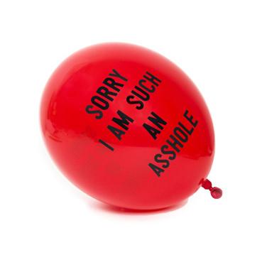SORRY I AM SUCH AN ASSHOLE Balloon
