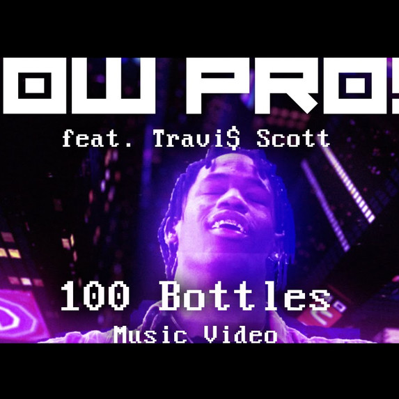 "Low Pros ""100 bottles"" feat. Travi$ Scott 2015"