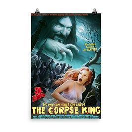 """Poster """"The Corpse King"""" by JeffLeeJohnson"""