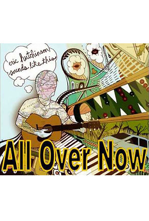 All Over Now by Eric Hutchinson