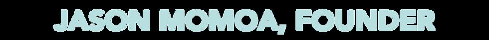 Jason Momoa Founder.png