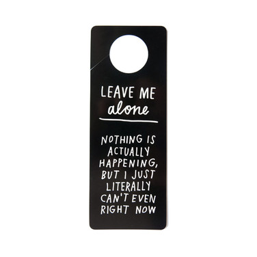 Leave Me Alone door hanger