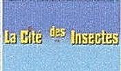 LA CITE DES INSECTES.jpg