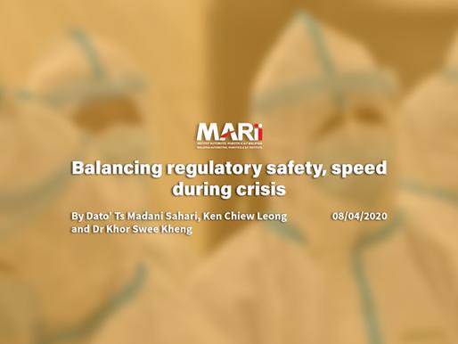 Balancing regulatory safety, speed during a crisis