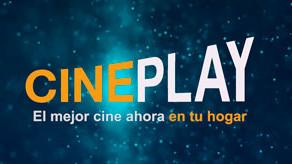 CINEPLAY: una alternativa para disfrutar el cine durante la cuarentena