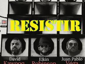 David Kawooq, Juan pablo Vega y Elkin Robinson presentan 'Resistir'