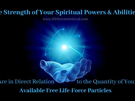 The Strength of Your Spiritual Powers