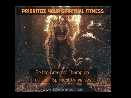"""""""SPIRITUAL FITNESS"""" YOUR MOST VALUABLE ASSET"""