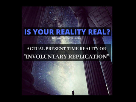 IS YOUR REALITY REAL?