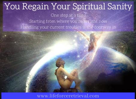 Regaining Spiritual Sanity