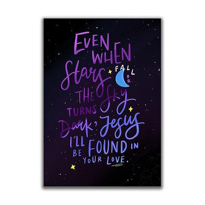 Even When Stars A5 Print