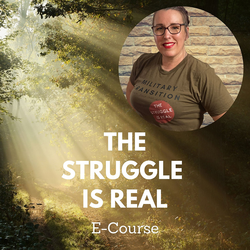 The Struggle Is Real Workshop