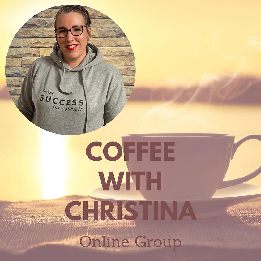 Coffee with Christina