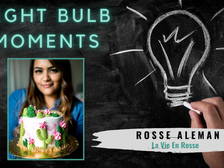LIGHT BULB MOMENTS | La Vie En Rosse