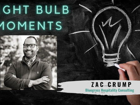 LIGHT BULB MOMENTS | Bluegrass Hospitality Consulting
