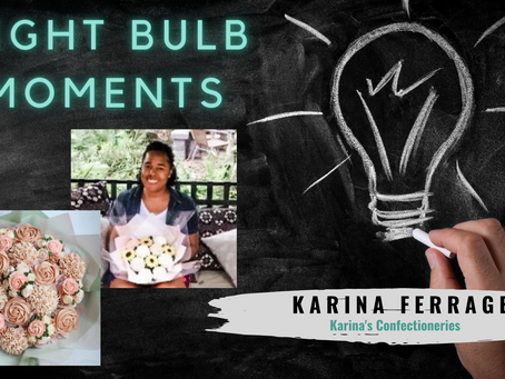 LIGHT BULB MOMENTS | Karina's Confectioneries