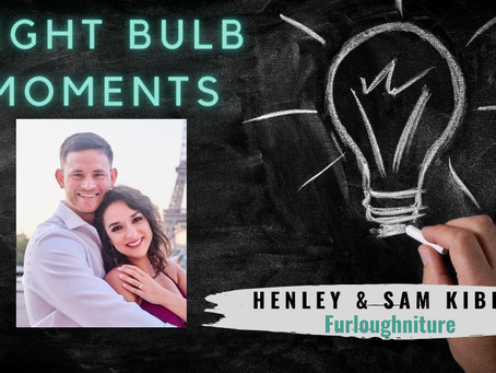 LIGHT BULB MOMENTS | Furloughniture