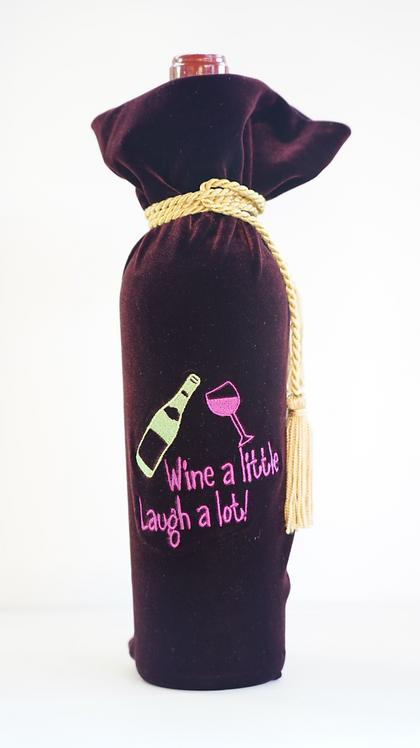 Wine a Little, Laugh a Lot Bag