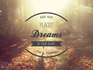 Dreams Are Designed to Be Pursued