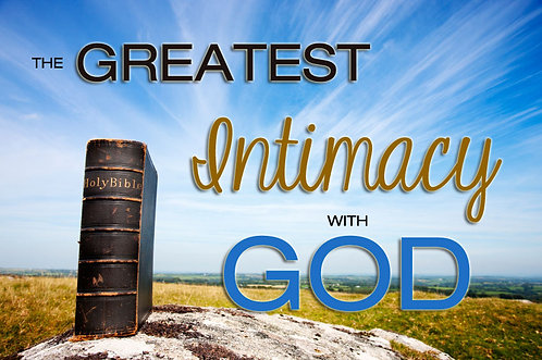 The Greatest Intimacy With God Audio CD