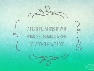 A Right Relationship With God & Finances