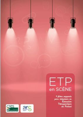ETP en scène : 9 films supports pour intervenir en éducation du patient