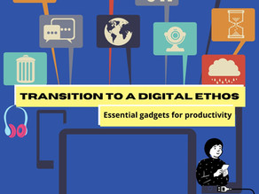 Transition to a Digital Ethos: Essential gadgets and gear for productivity