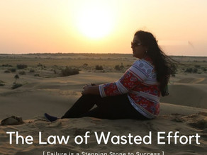 The Law of Wasted Efforts