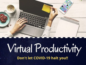 Virtual Productivity – Don't let COVID-19 halt you