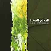 Bellyfull - Rhythm of Creation