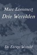 Omslag De Eerste Wereld Marc Lommert