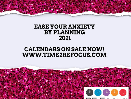 Planning can help with anxiety. Having a great Calendar/Planner will help you plan for the new year!