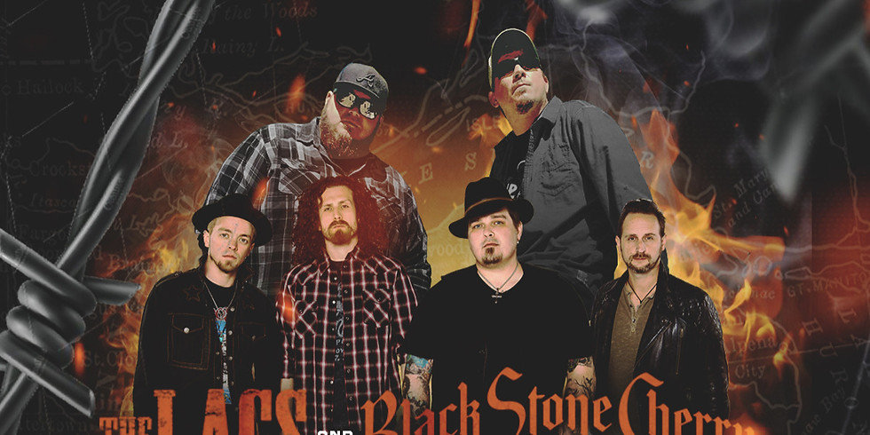Black Stone Cherry and The Lacs