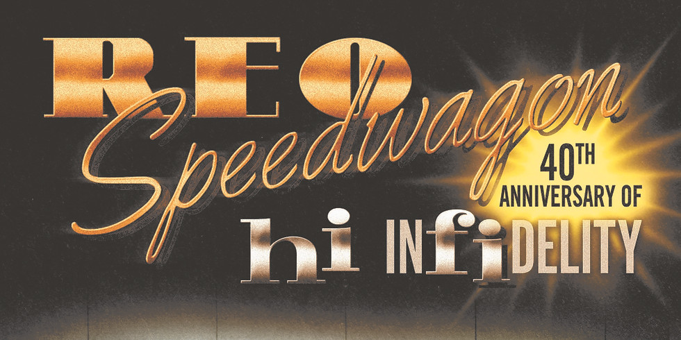 REO Speedwagon Hi Infidelity 40th Anniversary