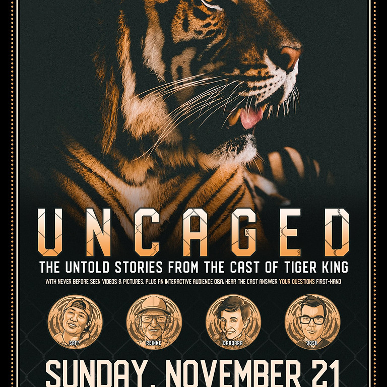 Uncaged: The Untold Stories From the Cast of Tiger King