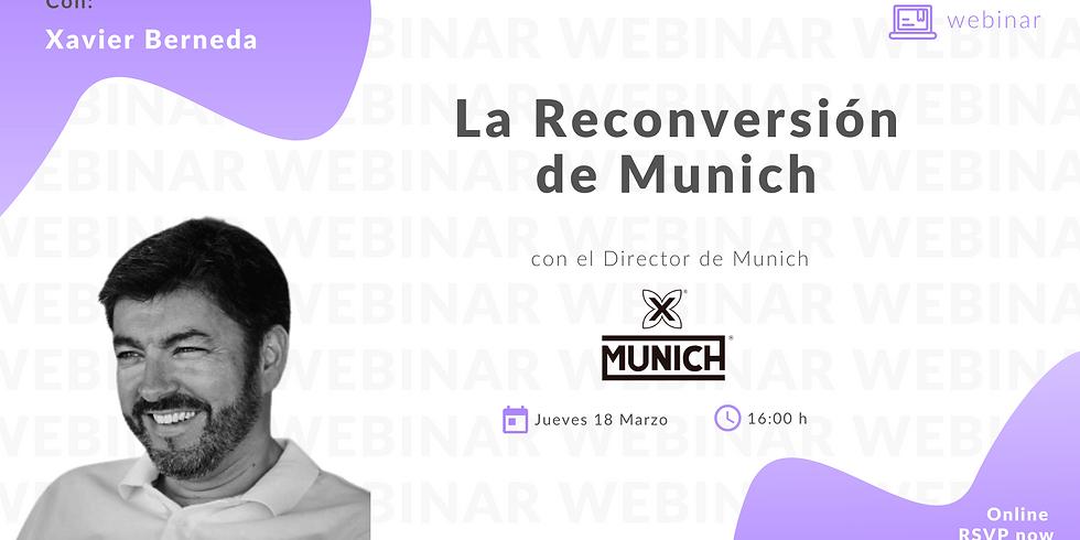 La Reconversión de Munich