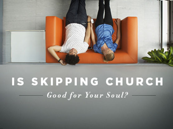 16Feature-Is-Skipping-Church-Good-for-Yo