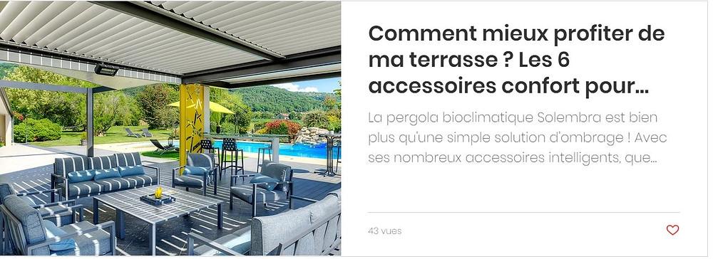 Les 6 accessoires intelligents à rajouter à votre pergola bioclimatique haut-de-gamme Solembra pour améliorer votre confort de vie en extérieur sur votre terrasse et en faire la solution d'ombrage la plus complète à ce jour