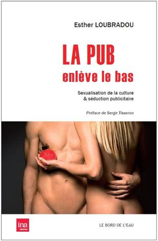 Lecture : La publicité sexuelle en France et aux Etats-Unis