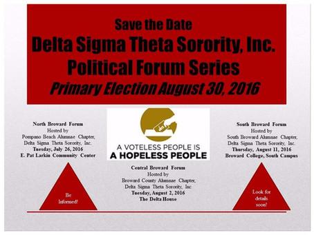 Delta Sigma Theta Sorority, Inc. Political Forum Series  July 26, 2016