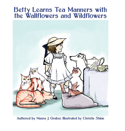 Betty Learns Tea Maners with the Wallflowers and Wildflowers