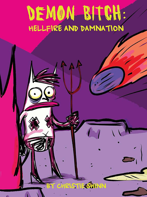 Demon Bitch: Hellfire and Damnation Signed Book