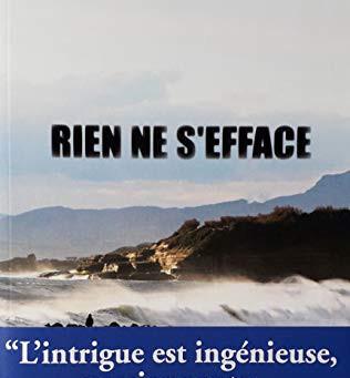 Rien ne s'efface de Philippe Fontanel