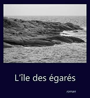 L'île des égarés de J.F Léger