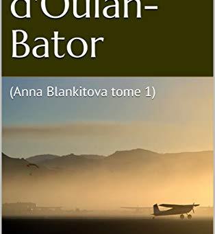 Anna Blankitova (les deux tomes de Philippe Blanchet